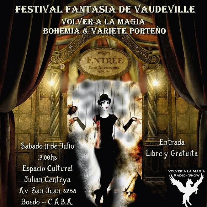 Festival Fantasia de Vaudeville Volver a la Magia Bohemia & Variete Porteño