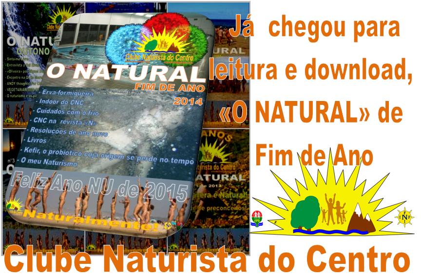 http://clubenaturistacentro.blogspot.pt/2015/01/o-natural-edicao-fim-de-ano-2014.html