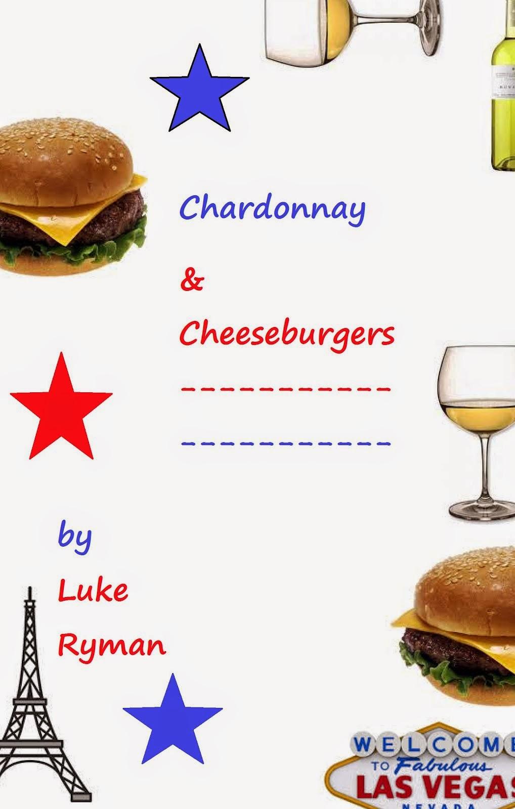 Chardonnay & Cheeseburgers