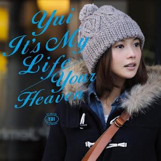 YUI - IT'S MY LIFE/YOUR HEAVEN Album YUI%2B-%2BIt%2527s%2BMy%2BLife%257EYour%2BHeaven