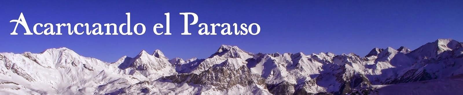 Acariciando el Paraiso