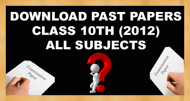 Download 10th Class Past Papers Annual 2012 FBISE