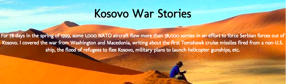 Kosovo War Stories