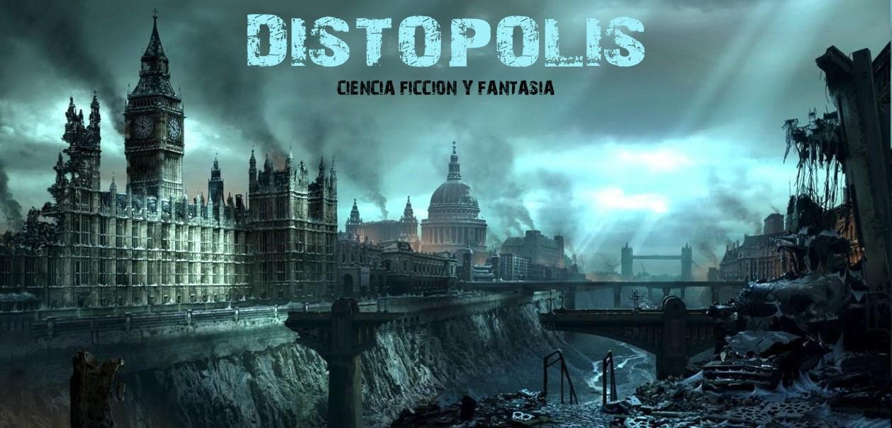 Distópolis - Fantasía & Ciencia Ficción