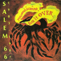 Salem 66 - 1983-1987, Your Soul is Mine, Fork it Over (1987, Homestead)