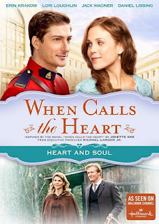 When Calls The Heart: Heart And Soul cover