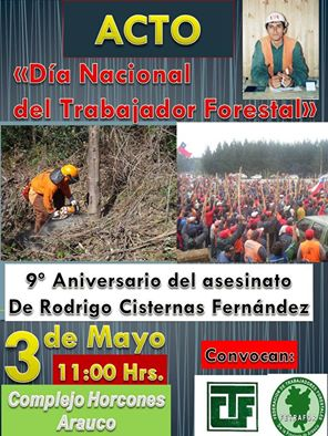TEMUCO:ACTO DÍA NACIONAL DEL TRABAJADOR FORESTAL, 9° ANIVERSARIO DEL ASESINATO DE RODRIGO CISTERNAS