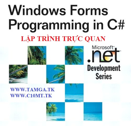 http://www.c10mt.com/2012/09/lap-trinh-truc-quan-c-windows-forms.html
