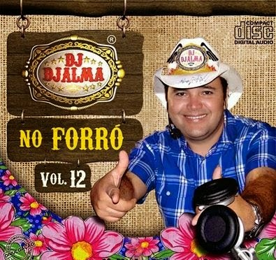 Dj Djalma - no Forr� Vol.12