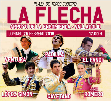 CARTEL: LA FLECHA - ARROYO DE LA ENCOMIENDA - VALADOLID (ESPAÑA)  FESTIVAL TAURINO