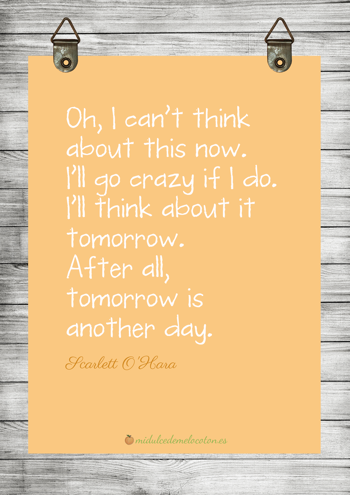 ya lo pensare mañana