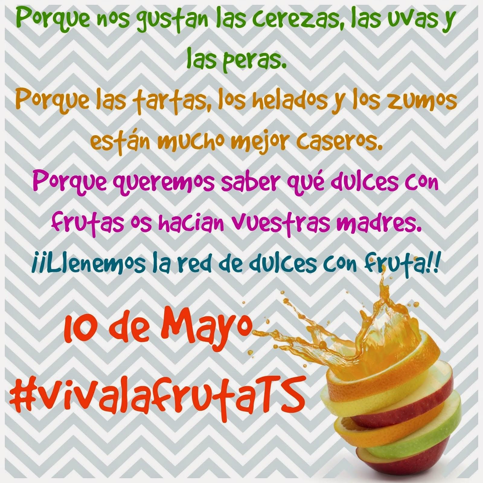 10 de mayo. Viva la fruta