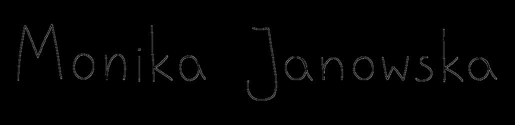 MONIKA JANOWSKA