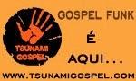 TSUNAMI GOSPEL