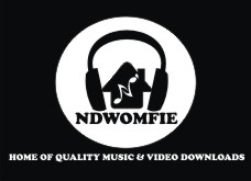 NDWOMFIE - Home Of Quality Music And Video Downloads