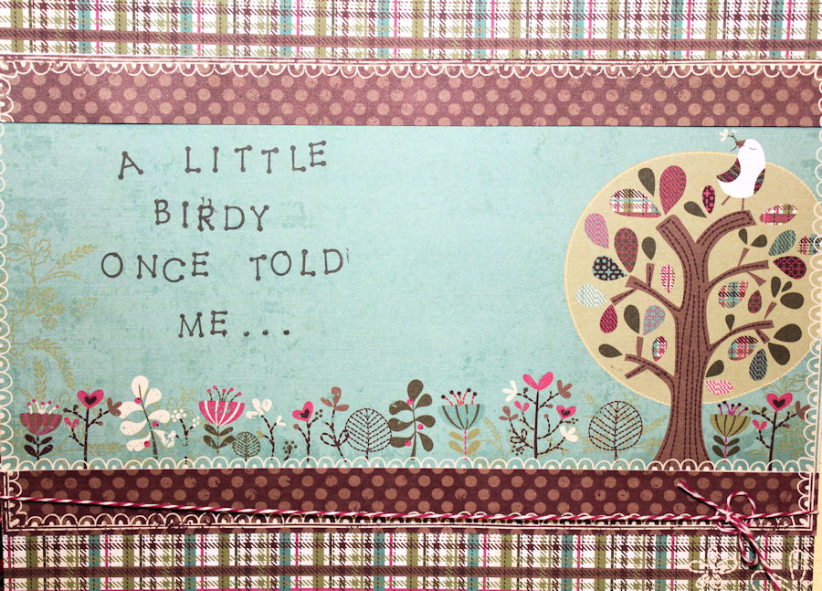 A Little Birdy Once Told Me