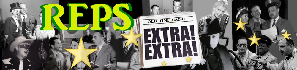 REPS OLD TIME RADIO EXTRA