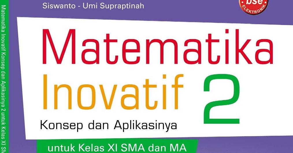 Matematika Di Sma Matematika Inovasi 2 Bahasa Sma Ma Bab 1 Statistika