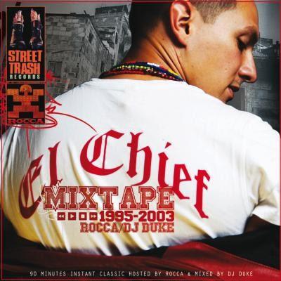 Rocca - El Chief (Mixtape 1995-2003) (2013)