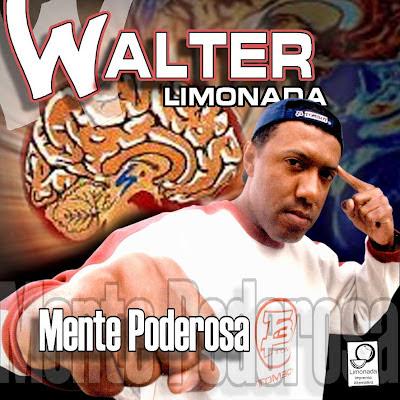 "#RapBR - Disponivel  Para Baixar o primeiro CD do Walter Limonada ""MENTE PODEROSA"""