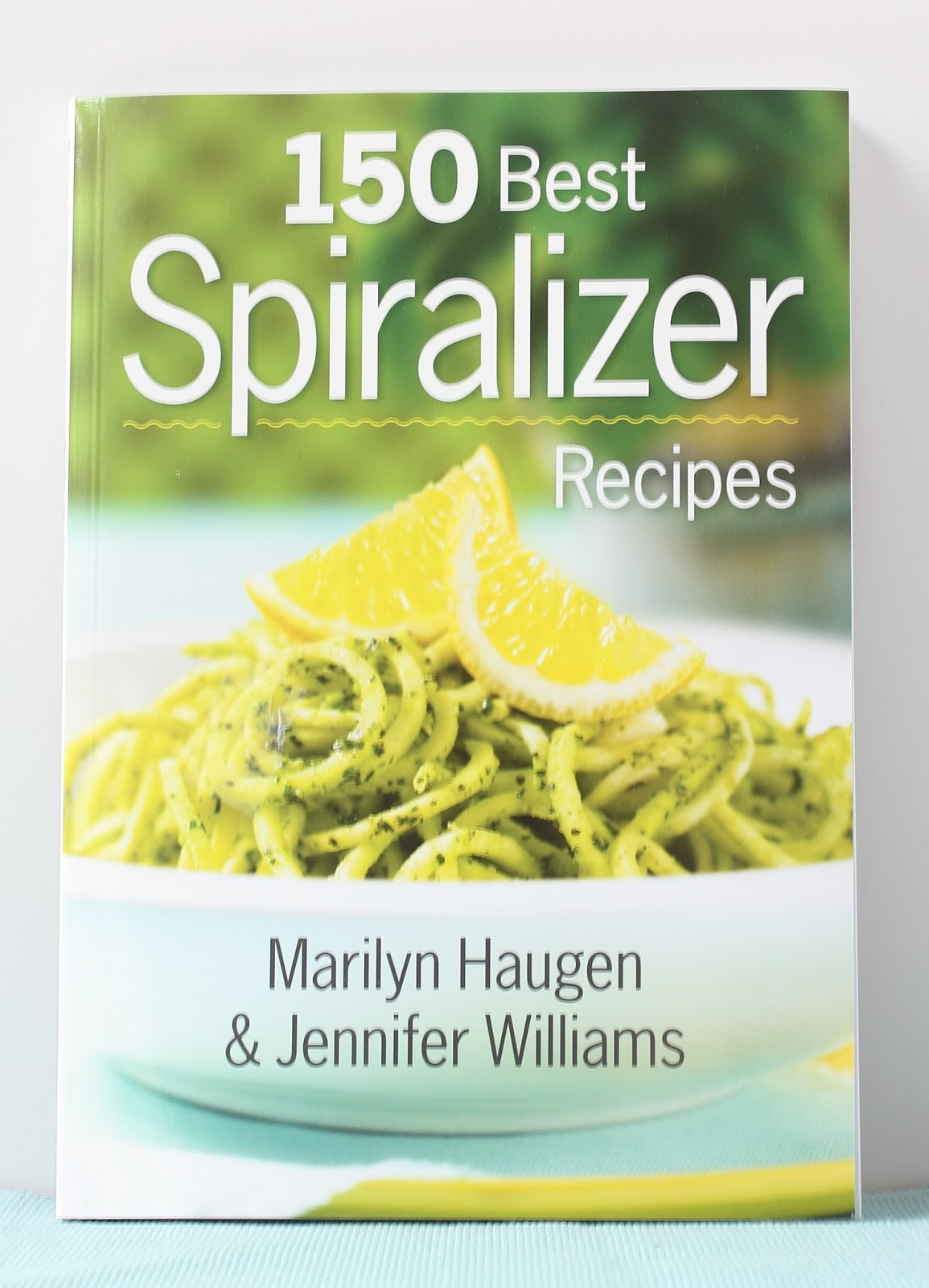 Learning to eat allergy free 150 best spiralizer recipes book review so i was excited to receive a review copy of 150 best spiralizer recipes by marilyn haugen and jennifer williams forumfinder Images