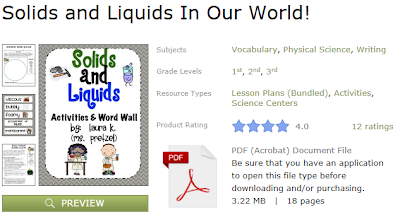 http://www.teacherspayteachers.com/Product/Solids-and-Liquids-In-Our-World-832069