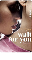 http://itsbooklove.blogspot.de/2015/06/rezension-wait-for-you-j.html#more
