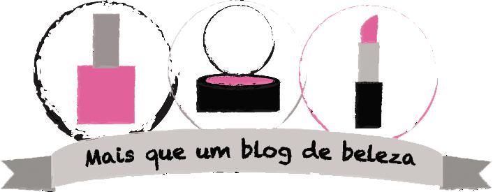 Mais que um blog de beleza