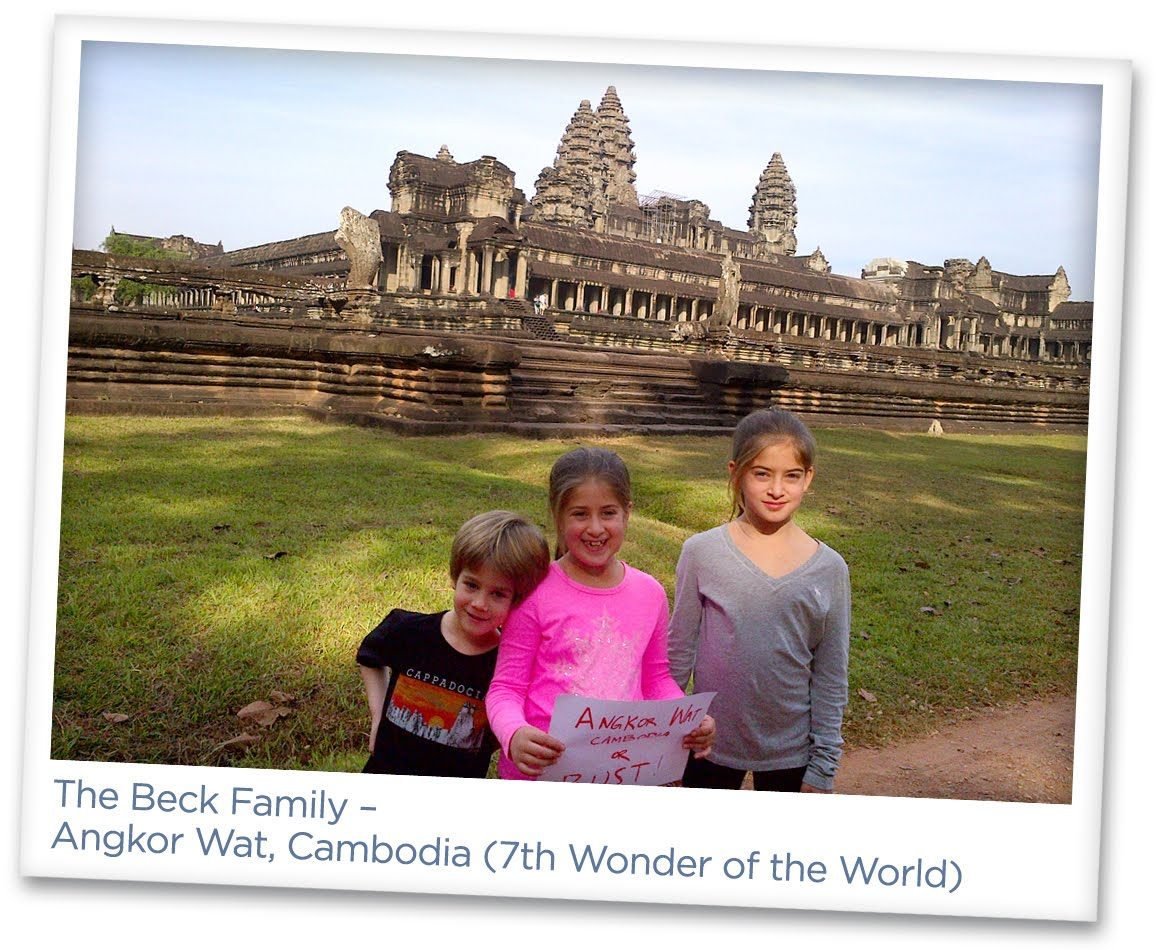 Marla Malcolm Beck – The Beck Family – Angkor Wat, Cambodia (7th Wonder of the World)