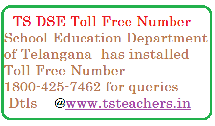ts-proc-no-1298-toll-free-number-dse-telangana-education-department Toll Free number in School Education Department of Telangana State | TS Education Dept TOLL FREE NUMBER :1800-425-7462 | RC.No.1298/Estt.1-3/2015 DSE, Telangana, Hyderabad - Installation of Toll Free Number TOLL FREE NUMBER :1800-425-7462 in O/o. the DSE, Telangana, Hyderabad - Certain instructions - Issued - Reg.