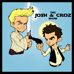 The Josh and Croz Show
