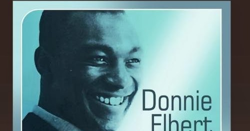 Donnie Elbert Where Did Our Love Go - If I Can't Have You