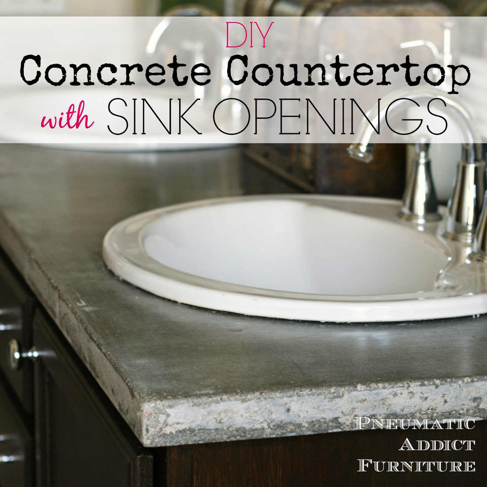 Diy Concrete Countertop With Sink Openings Pneumatic Addict