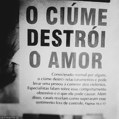 Ciúmes Prova De Amor Ou Prova Do ódio Orgulho E Egoísmo Do Ser