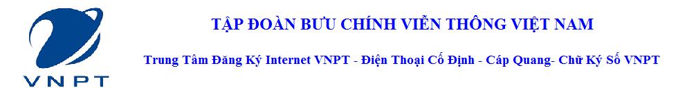 Đăng ký Lắp Đặt Mạng Internet VNPT Hà Nội & HCM