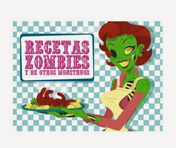 Libro de Recetas Zombies y de otros Monstruos