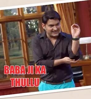 Babaji ka Thullu Meaning Kapil Sharma