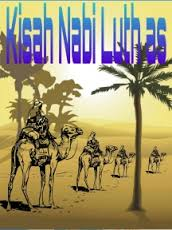 Cerita Nabi Luth dan Azab Kaum Sodom