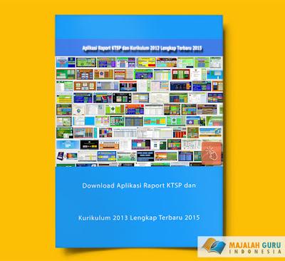 Downlod Aplikasi Raport KTSP dan Kurikulum 2013 Lengkap Terbaru 2015