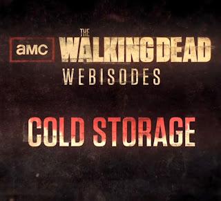 The Walking Dead Webisodes Cold Storage