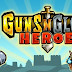 Guns'n'Glory Heroes Premium v1.1.0 APK