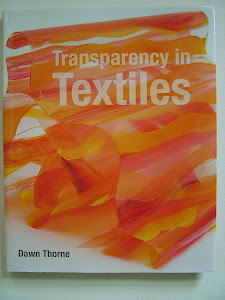 Transparency in Textiles by Batsford  Signed copies:  £17.99 incl. postage in UK