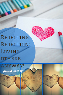 Have you been rejected; I know it is hard, but what if you loved through it like Jesus did? | Grace 4 Me & U