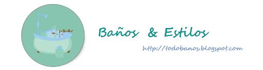 Baños & Estilos