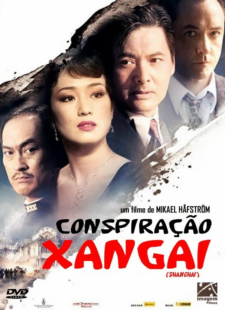 Conspiração Xangai – Dublado