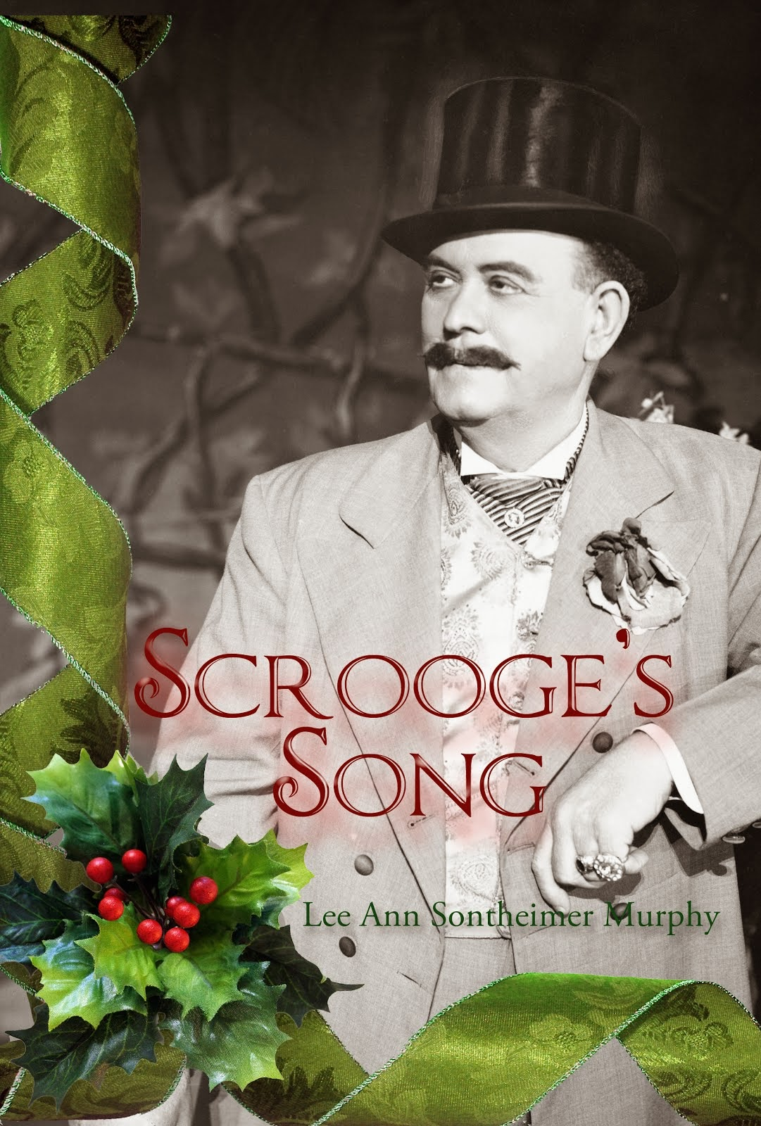 Scrooge's Song by Lee Ann Sontheimer Murphy