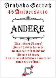 El día 1 de mayo celebramos en el restaurante Andere por 45 aniversario de Arabako Gorrak ¡Ven y di