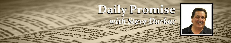 Daily Promise with Steve Durkac