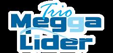 Trios Megga Líder