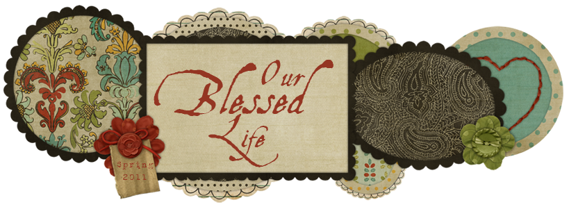 Our Blessed Life
